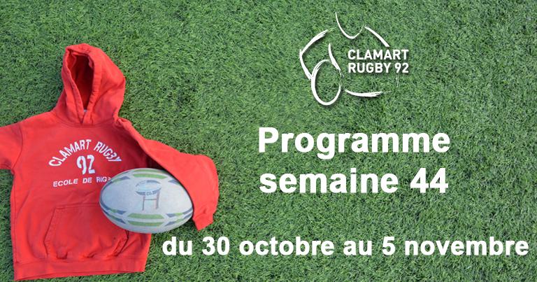 Clamart Rugby 92- Programme de la semaine 44 2017